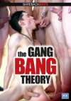 Bareback Boys, The Gang Bang Theory