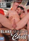 Blake Mason, Blake Mason & Chill