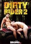 Bromo, Dirty Rider 2