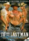 Raging Stallion, To The Last Man 1 & 2